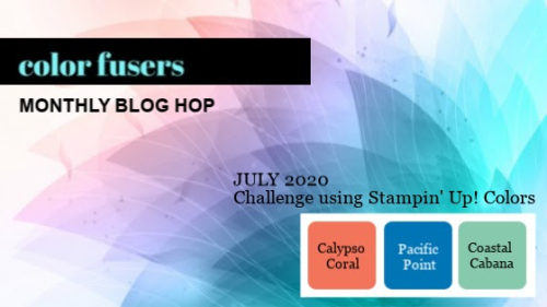 Color Fusers July Color Challenge:  Calypso Coral, Coastal Cabana, Pacific Point