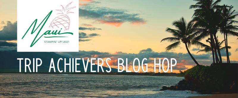Maui Achievers Blog Hop October 2020